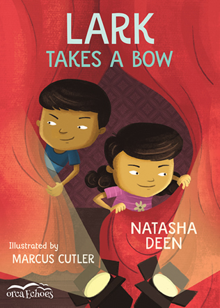 Lark Takes a Bow by Natasha Deen