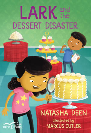 Dessert Disaster by Natasha Deen