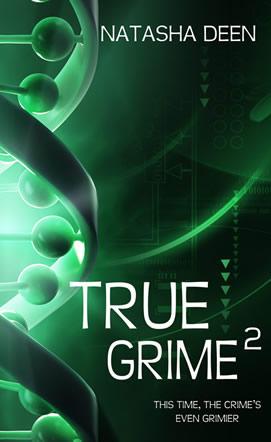 True Grime 2 by Natasha Deen