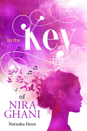 In the Key of Nira Ghani by Natasha Deen