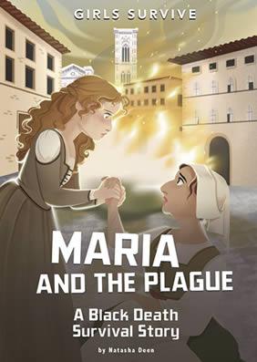 Maria and the Plague by Natasha Deen