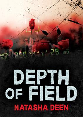 Depth of Field by Natasha Deen