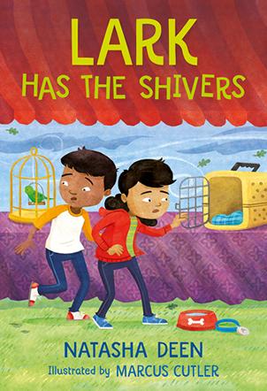 Lark Has the Shivers by Natasha Deen